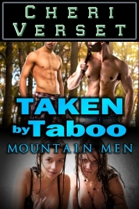Taken by Taboo Mountain Men